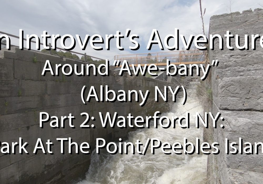 """Stalking """"Flow"""" An Introvert's Adventures Around Awebany (Albany NY) Part 2"""